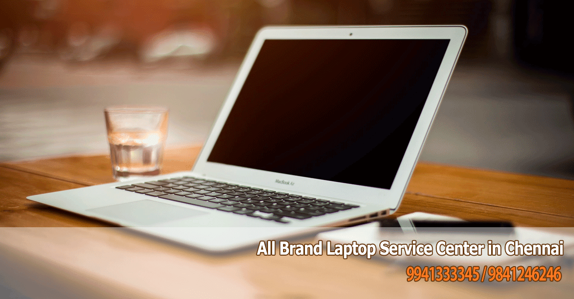 laptop service center in chennai, hyderabad